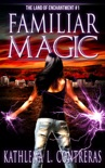 Familiar Magic book summary, reviews and download