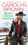 Merry Cowboy Christmas book summary, reviews and download