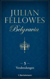 Belgravia (5) - Verabredungen book summary, reviews and downlod