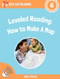 Leveled Reading: How to Make A Map book summary, reviews and download