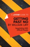 A Joosr Guide to... Getting Past No by William Ury book summary, reviews and downlod