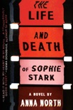 The Life and Death of Sophie Stark book summary, reviews and downlod
