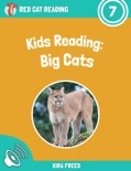 Kids Reading: Big Cats book summary, reviews and download
