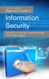 Beginner's Guide to Information Security book summary, reviews and download