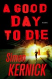 A Good Day to Die book summary, reviews and downlod