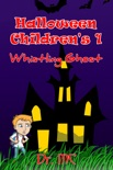 Halloween Children's 1: Whistling Ghost book summary, reviews and download