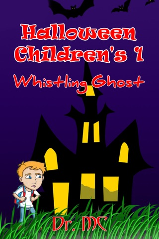 Halloween Children's 1: Whistling Ghost by Dr. MC E-Book Download