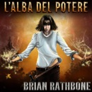 L'Alba del Potere book summary, reviews and downlod