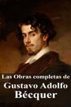 Las Obras completas de Gustavo Adolfo Bécquer resumen del libro