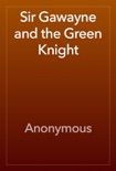 Sir Gawayne and the Green Knight book summary, reviews and download