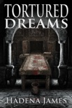 Tortured Dreams book summary, reviews and downlod