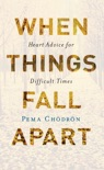 When Things Fall Apart book summary, reviews and download