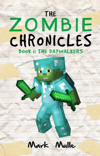 The Zombie Chronicles, Book 1: The Daywalkers by Smashwords, Inc. book summary, reviews and downlod
