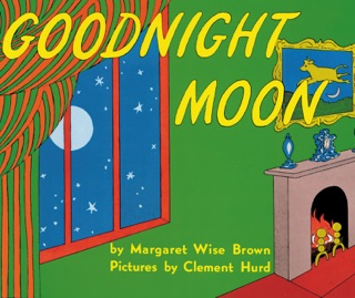 Goodnight Moon by HARPERCOLLINS PUBLISHERS   book summary, reviews and downlod