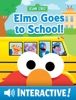 Elmo Goes to School! (Sesame Street Series) book image