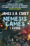 Nemesis Games. L'esodo book summary, reviews and downlod