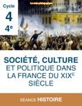 Société, culture et politique dans la France du XIXe siècle book summary, reviews and download