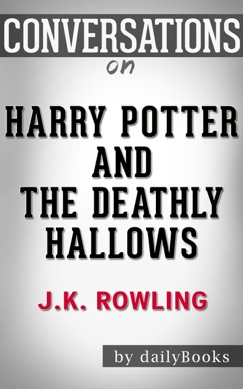 Harry Potter and the Deathly Hallows by J.K. Rowling E-Book Download