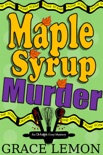 Maple Syrup Murder book summary, reviews and download