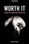 Worth It book summary, reviews and download