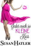 Jeder noch so kleine Kuss book summary, reviews and downlod