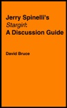 """Jerry Spinelli's """"Stargirl"""": A Discussion Guide book summary, reviews and downlod"""