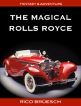 The Magical Rolls Royce book summary, reviews and download