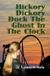 Hickory Dickory Dock The Ghost In The Clock book summary, reviews and downlod