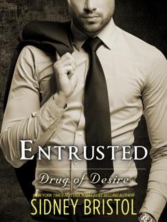 Entrusted: A Drug of Desire Novel E-Book Download