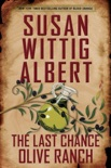 The Last Chance Olive Ranch book summary, reviews and download