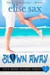 Blown Away book summary, reviews and downlod
