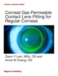 Corneal Gas Permeable Contact Lens Fitting for Regular Corneas book summary, reviews and download