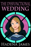 The Dysfunctional Wedding book summary, reviews and downlod