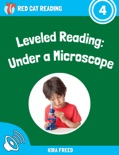 Leveled Reading: Under a Microscope book summary, reviews and download
