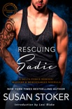 Rescuing Sadie: A Delta Force Heroes & Masters and Mercenaries Novella book summary, reviews and downlod