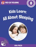 Kids Learn: All About Sleeping book summary, reviews and download