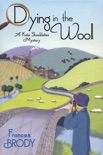 Dying in the Wool book summary, reviews and download