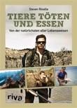 Tiere töten und essen book summary, reviews and downlod