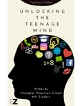 Unlocking the Teenage Mind: Teacher's Edition