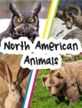 North American Animals book summary, reviews and downlod