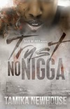 Trust No N***a book summary, reviews and download