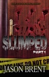 Slumped PT 1 book summary, reviews and download