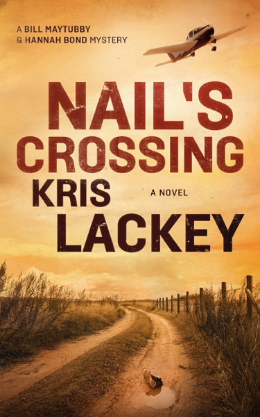 Nail's Crossing by Kris Lackey Book Summary, Reviews and E-Book Download