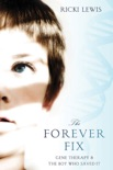 The Forever Fix book summary, reviews and download