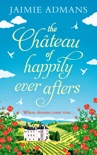 The Chateau of Happily-Ever-Afters book summary, reviews and download