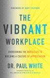 The Vibrant Workplace book summary, reviews and downlod